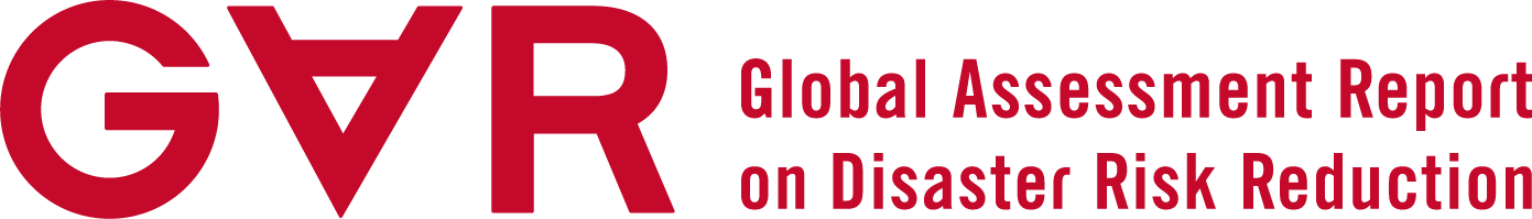 Global Assessment Report on Disaster Risk Reduction
